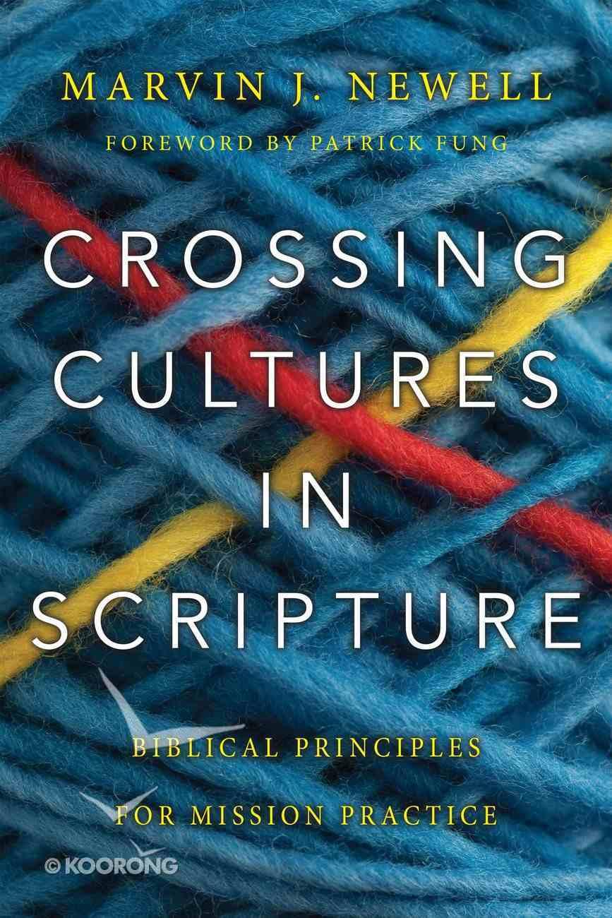Crossing Cultures in Scripture Paperback