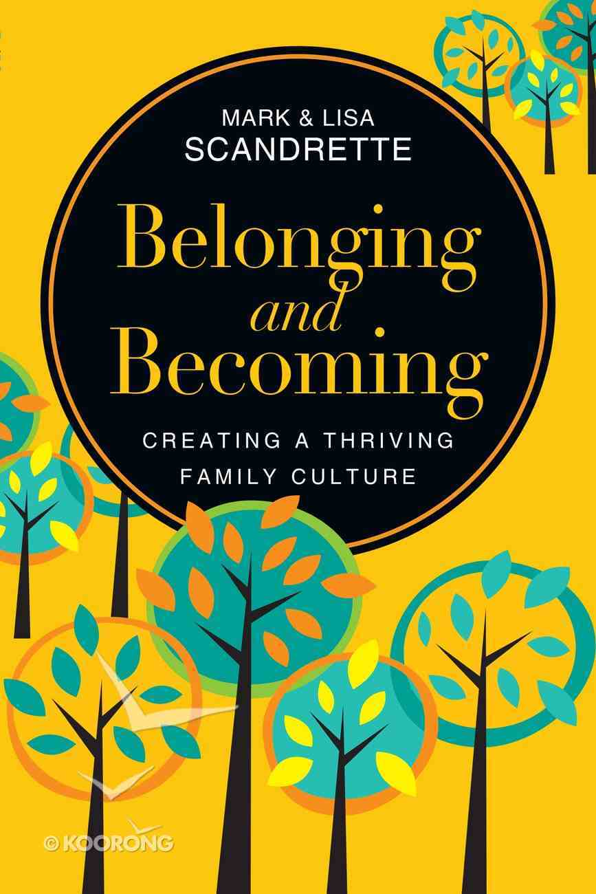 Belonging and Becoming Paperback