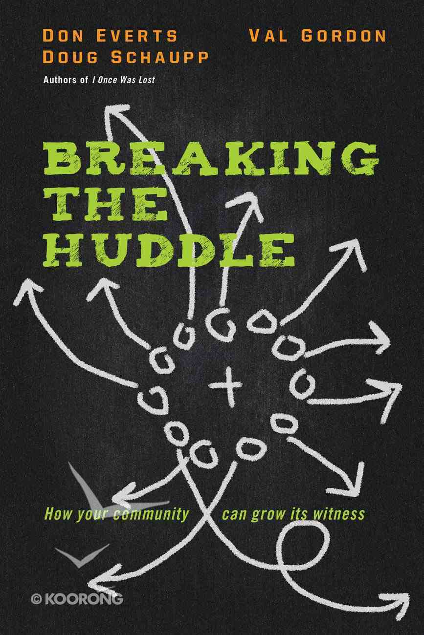 Breaking the Huddle Paperback