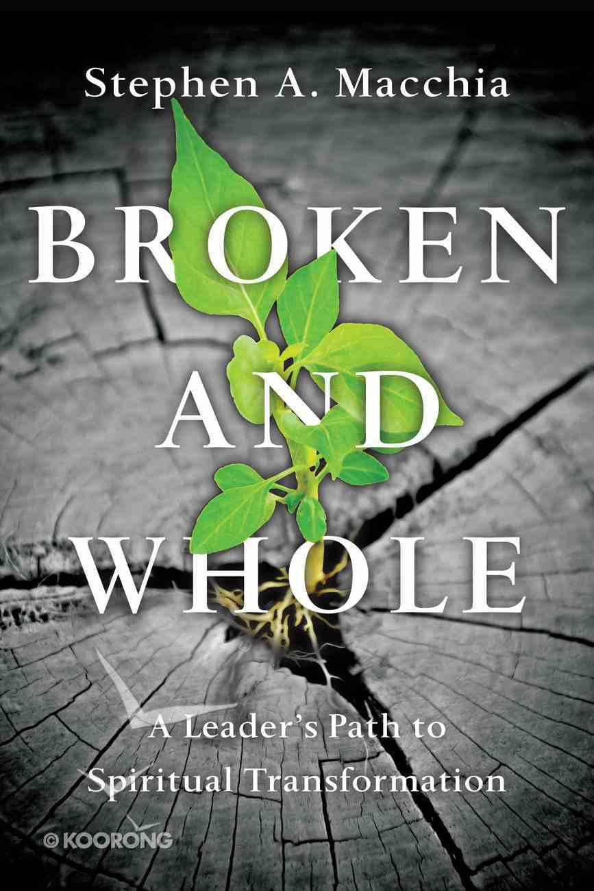 Broken and Whole Paperback