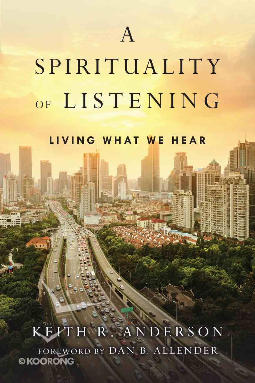 A Spirituality of Listening Paperback
