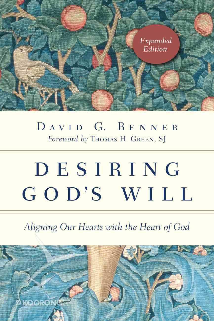 Desiring God's Will Paperback