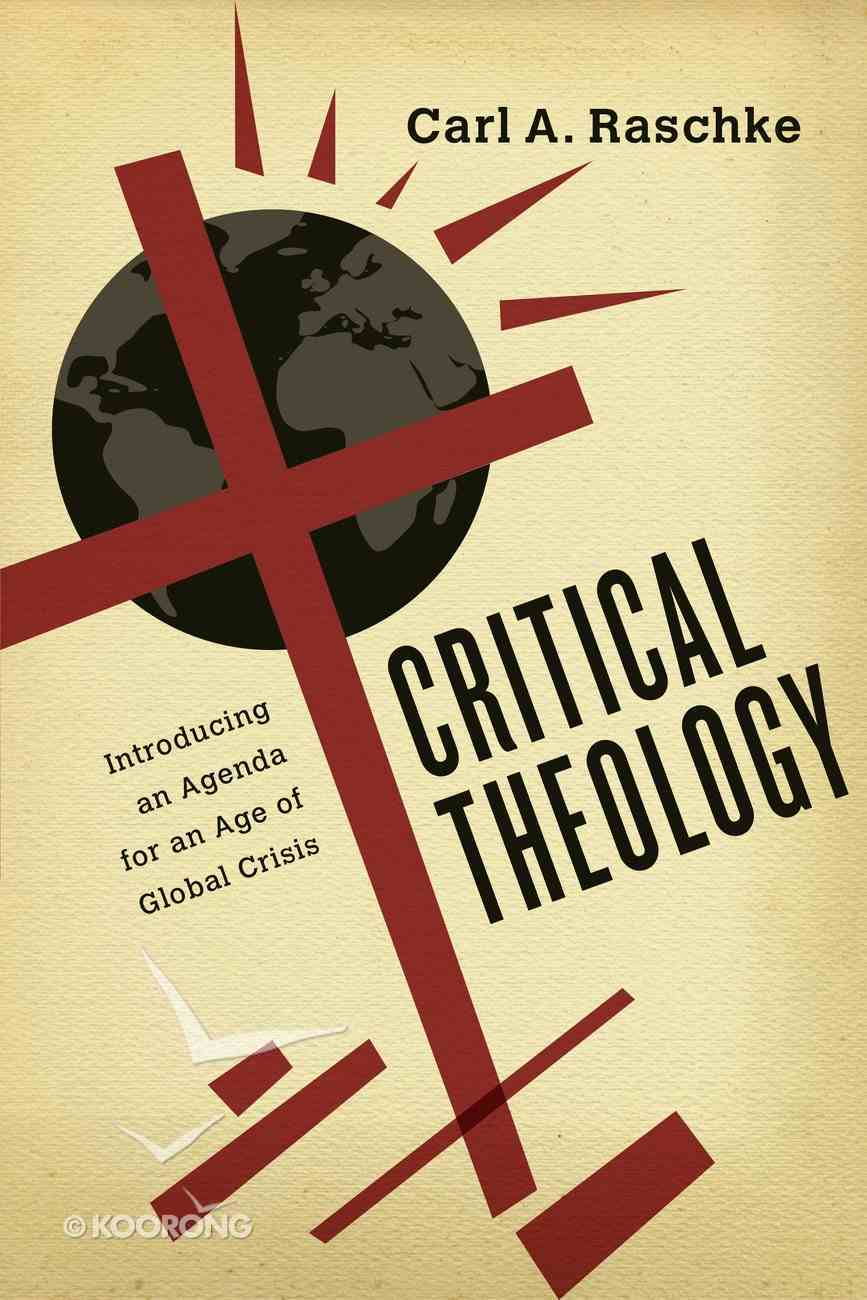 Critical Theology Paperback