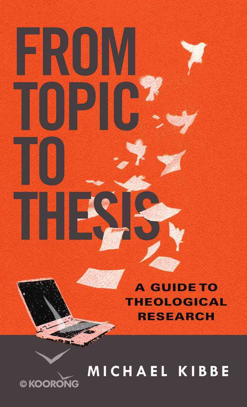 From Topic to Thesis Paperback