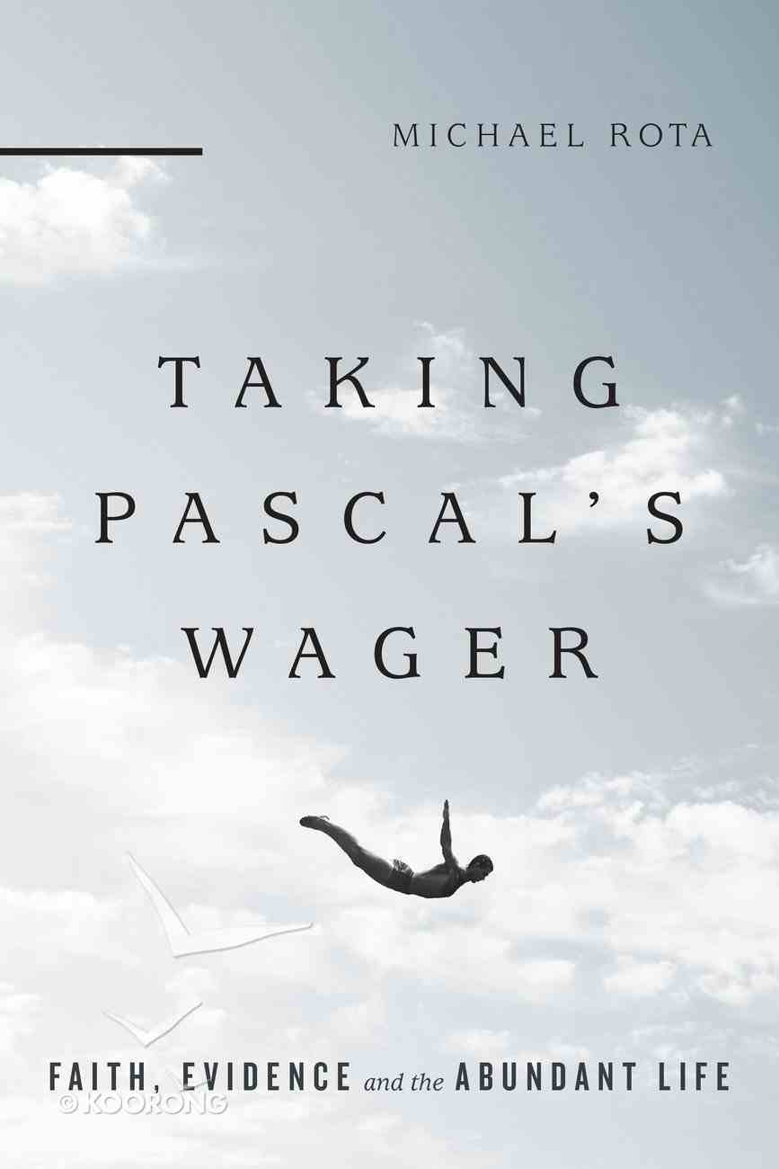Taking Pascal's Wager Paperback