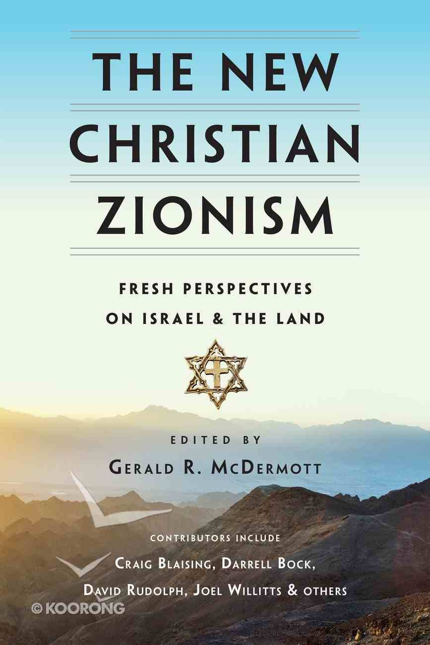 The New Christian Zionism Paperback