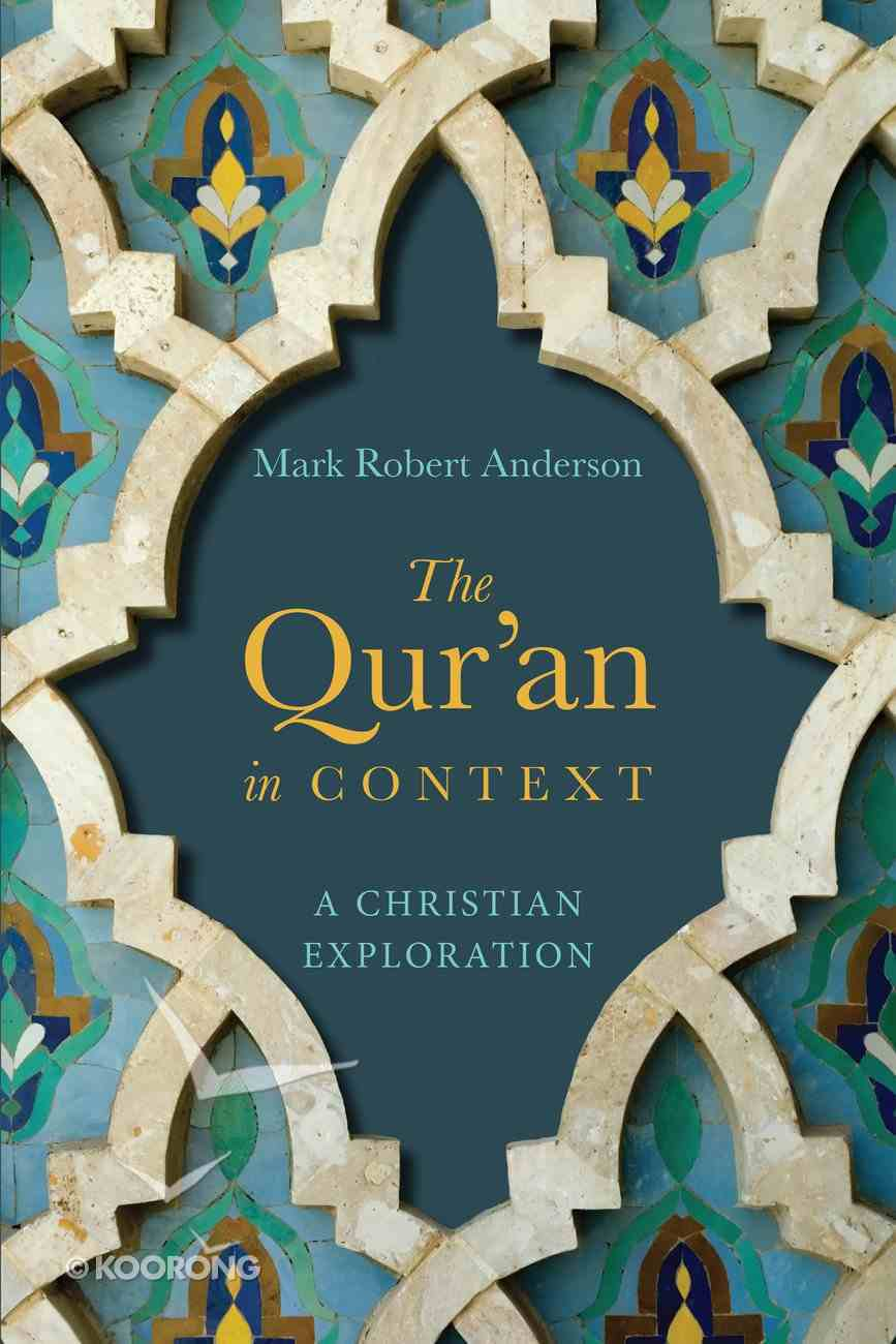 The Qur'an in Context Paperback