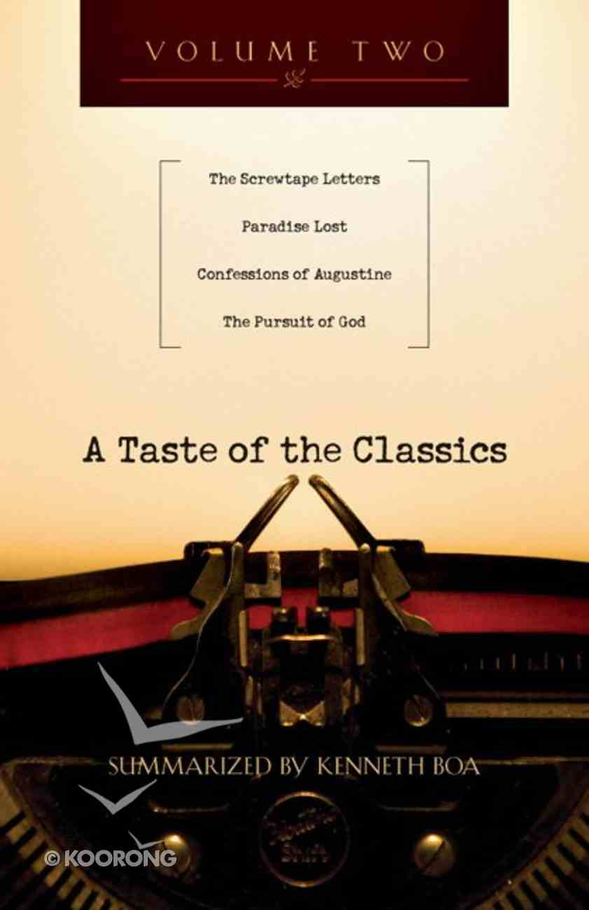 A Taste of the Classics (Volume 2) (#02 in Taste Of The Classics Series) Paperback
