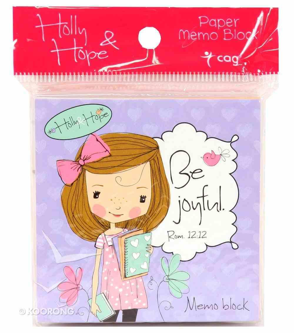 Holly & Hope Memo Block: Be Joyful (140 Sheets) Stationery