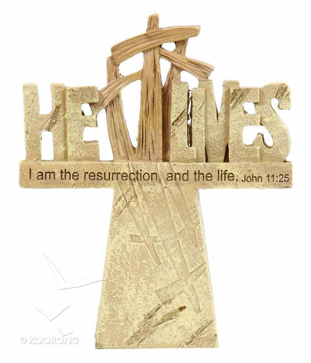Tabletop Resin Cross: He Lives (John 11:25) Homeware