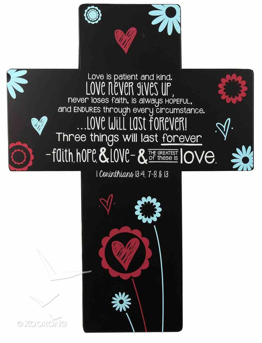 Joy Blossoms Wall Cross: Love Black/Red/Blue/White (1 Cor 13:4, 7-8 & 13) Homeware