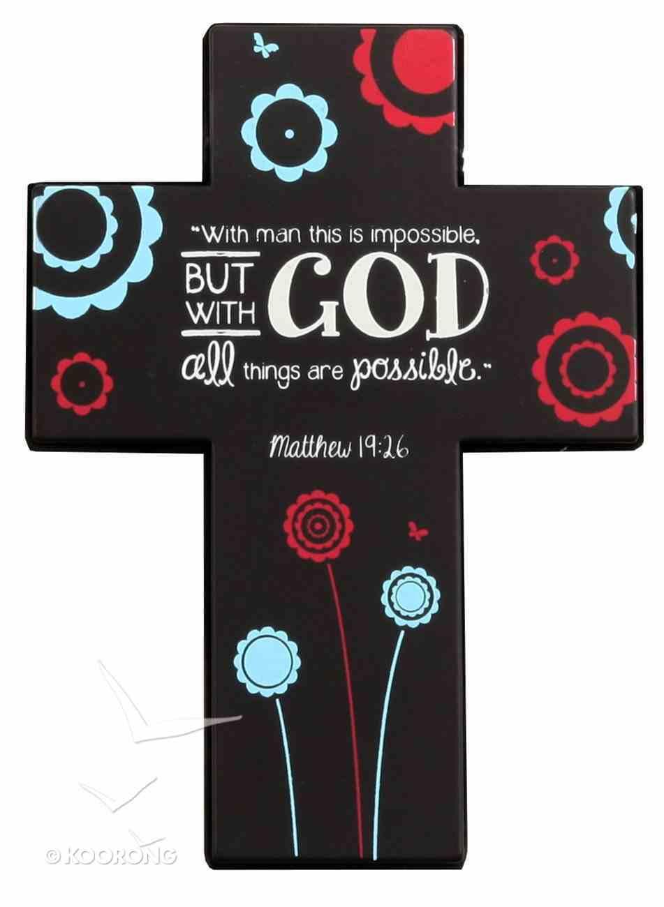 Joy Blossoms Small Cross: Faith, Black/Red/Blue/White (Matthew 19:26) Homeware