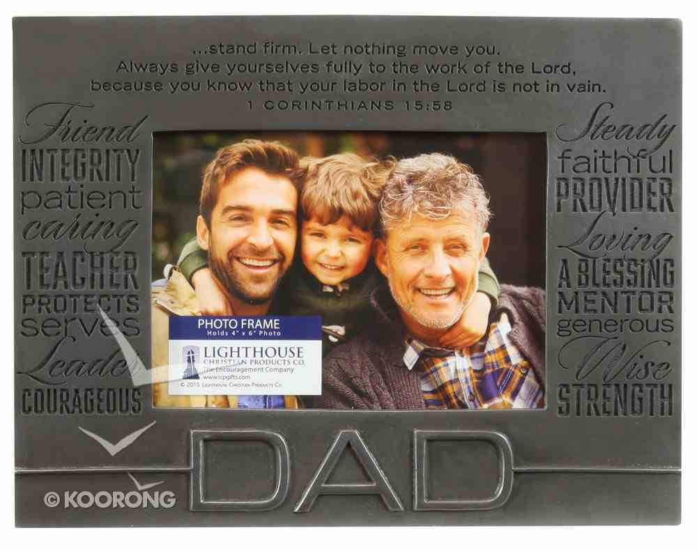 Engraved Metallic Photo Frame: Dad Pewter (1 Cor 15:58) Homeware
