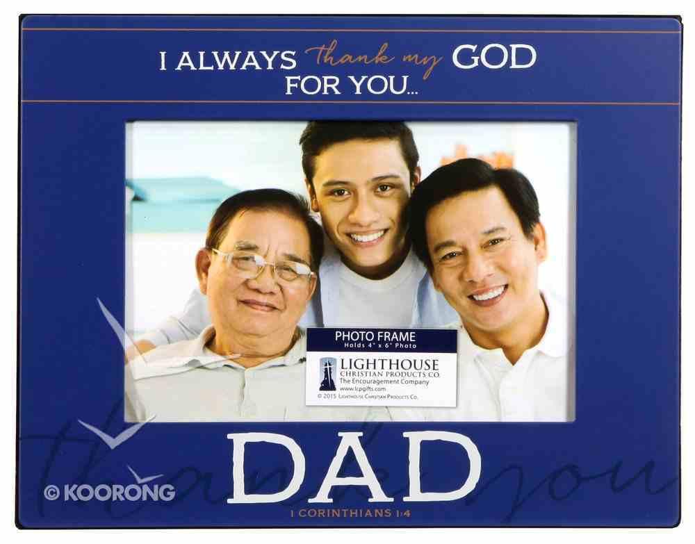 Metal Photo Frame: Thank You Dad Dark Blue/White (1 Cor 1:4) Homeware