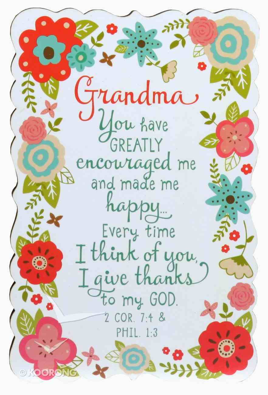 Plaque Flowers For You: Grandma, Gladness Floral Pattern (2 Cor 7:4 & Phil 1:3) Plaque