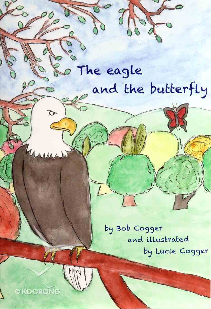 The Eagle and the Butterfly Paperback