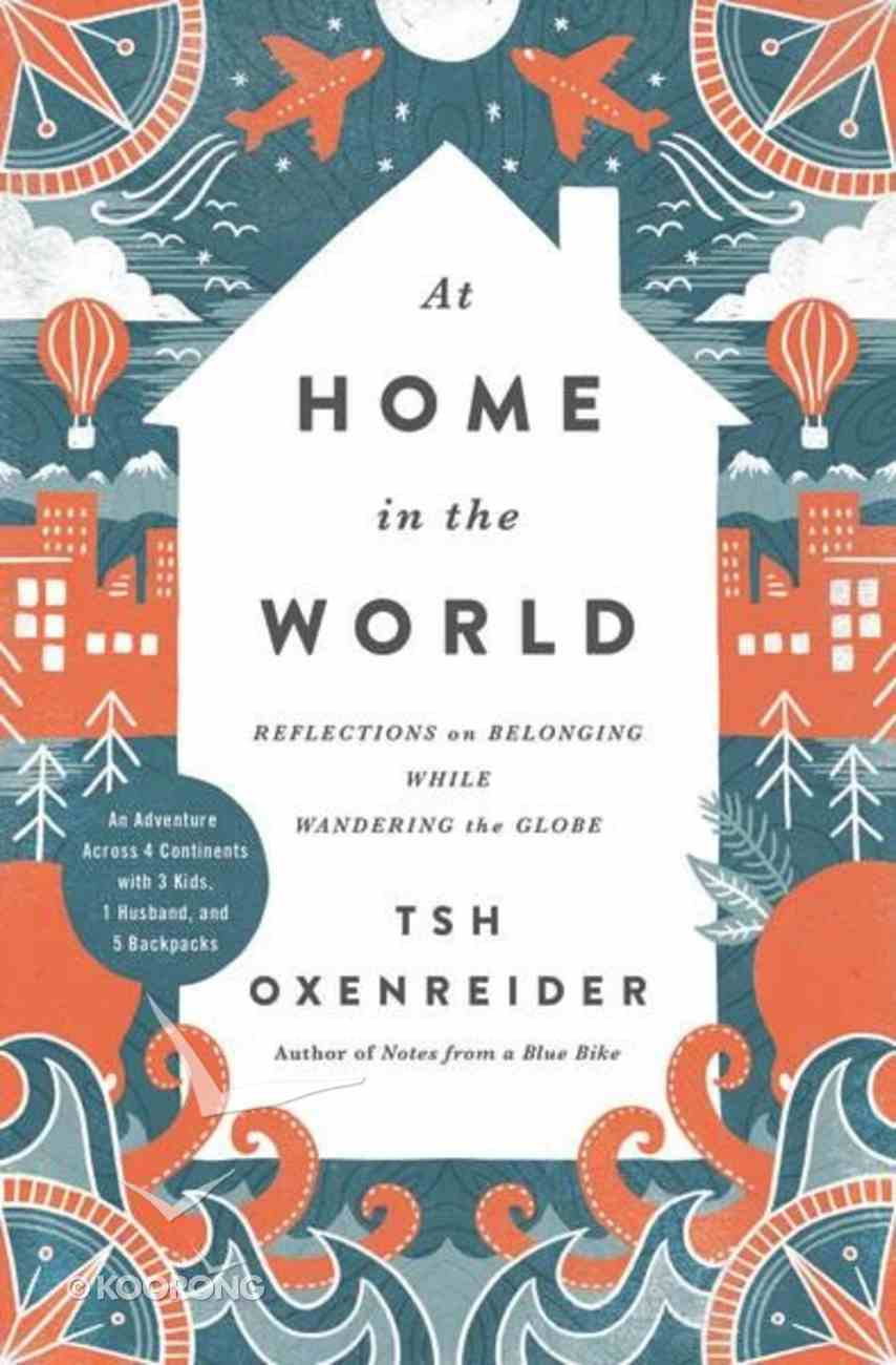 At Home in the World Hardback