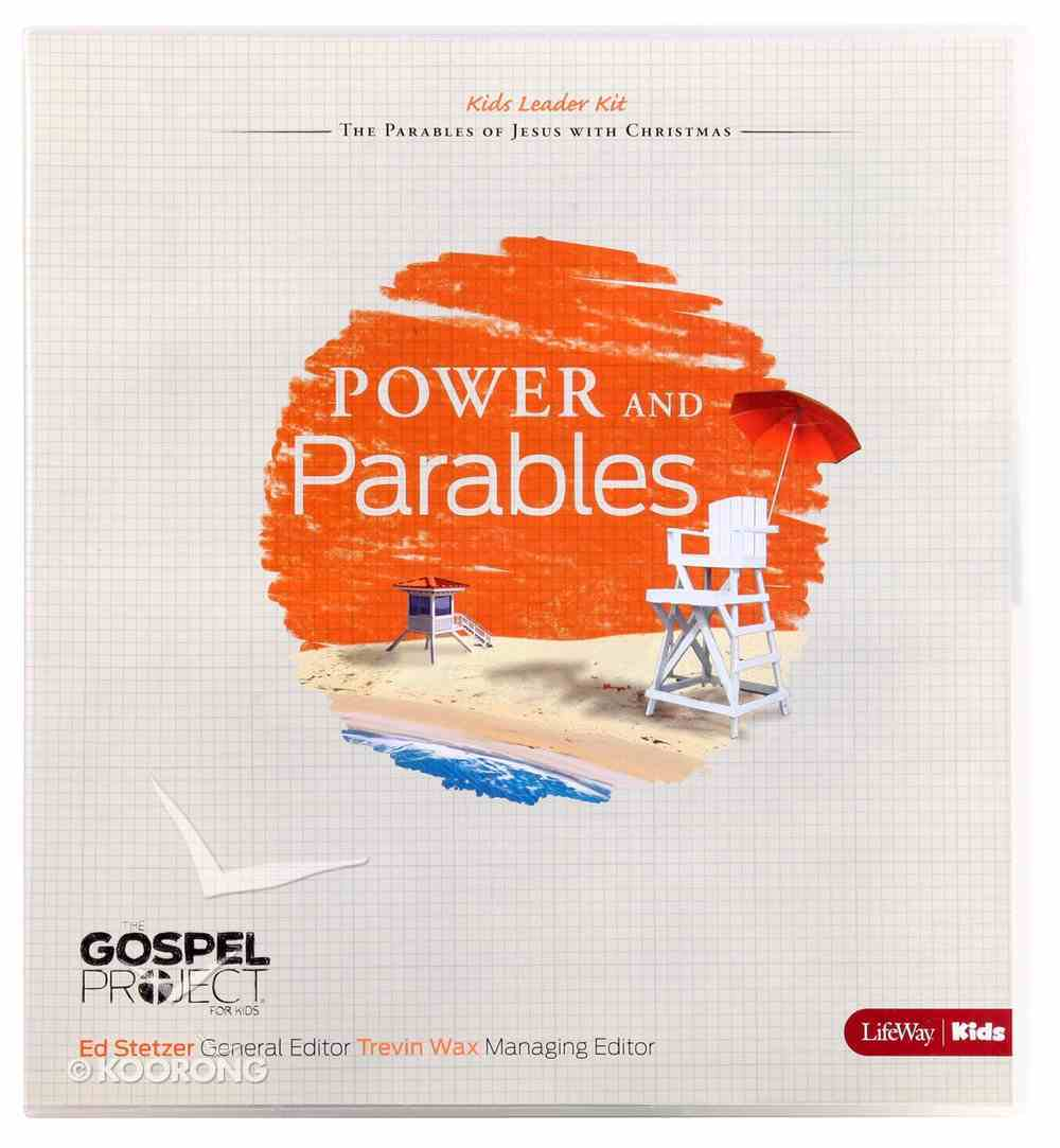 Power and Parables (Kids Leader Kit) (#10 in The Gospel Project For Kids 2012-15 Series) Pack