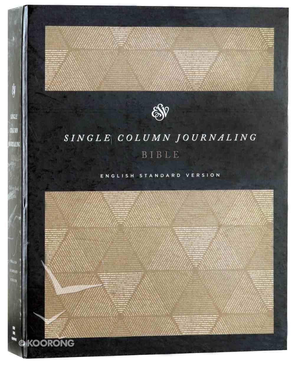 ESV Single Column Journaling Bible Timeless Hardback