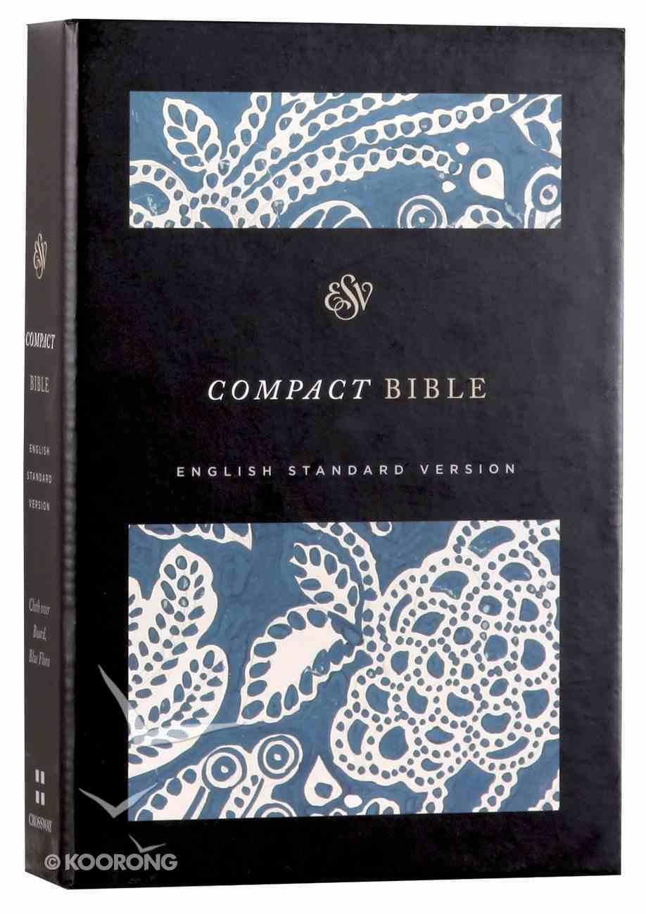 ESV Compact Bible Blue Flora Hardback