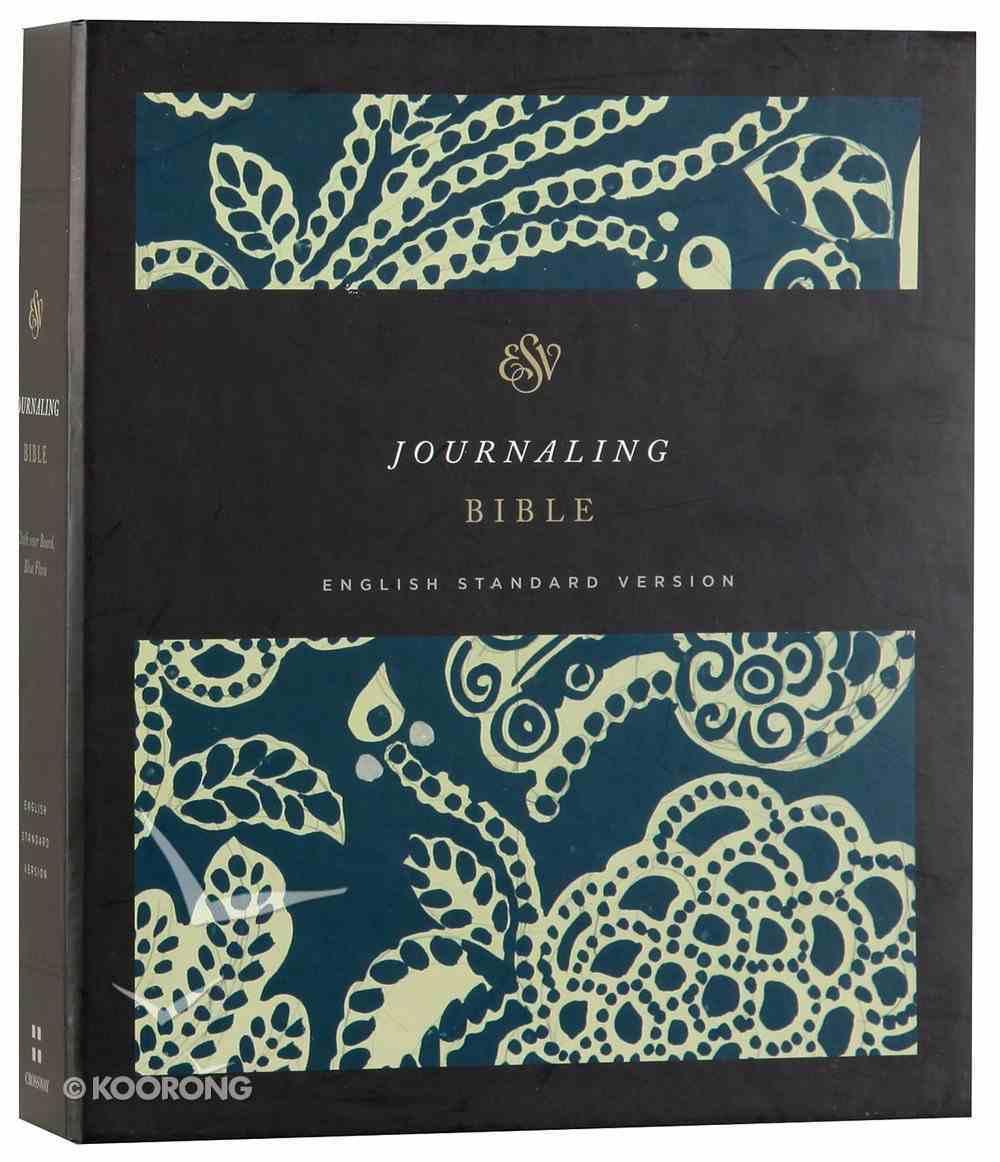 ESV Journaling Bible Blue Flora (Black Letter Edition) Hardback