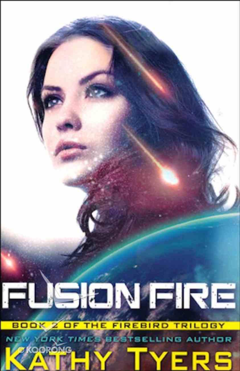 Fusion Fire (#02 in Firebird Series) Paperback