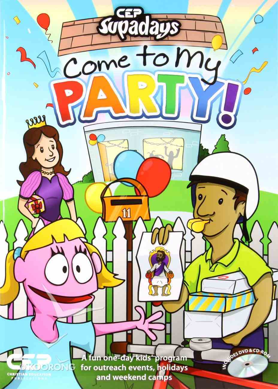 Supadays: Come to My Party! (Bonus Dvd & Cd Rom) Paperback