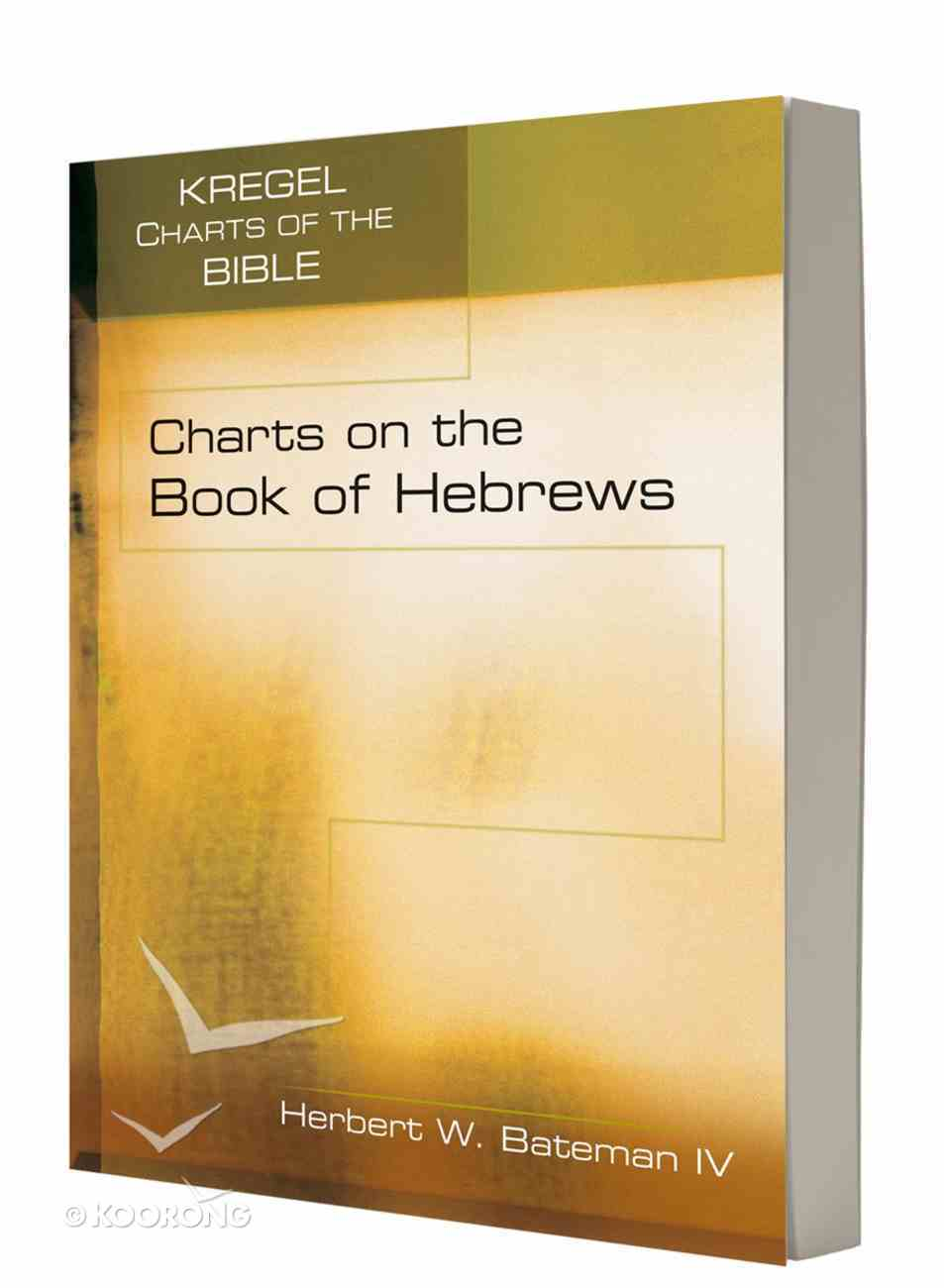 Charts on the Book of Hebrews (Kregel Charts Of The Bible And Theology Series) Paperback