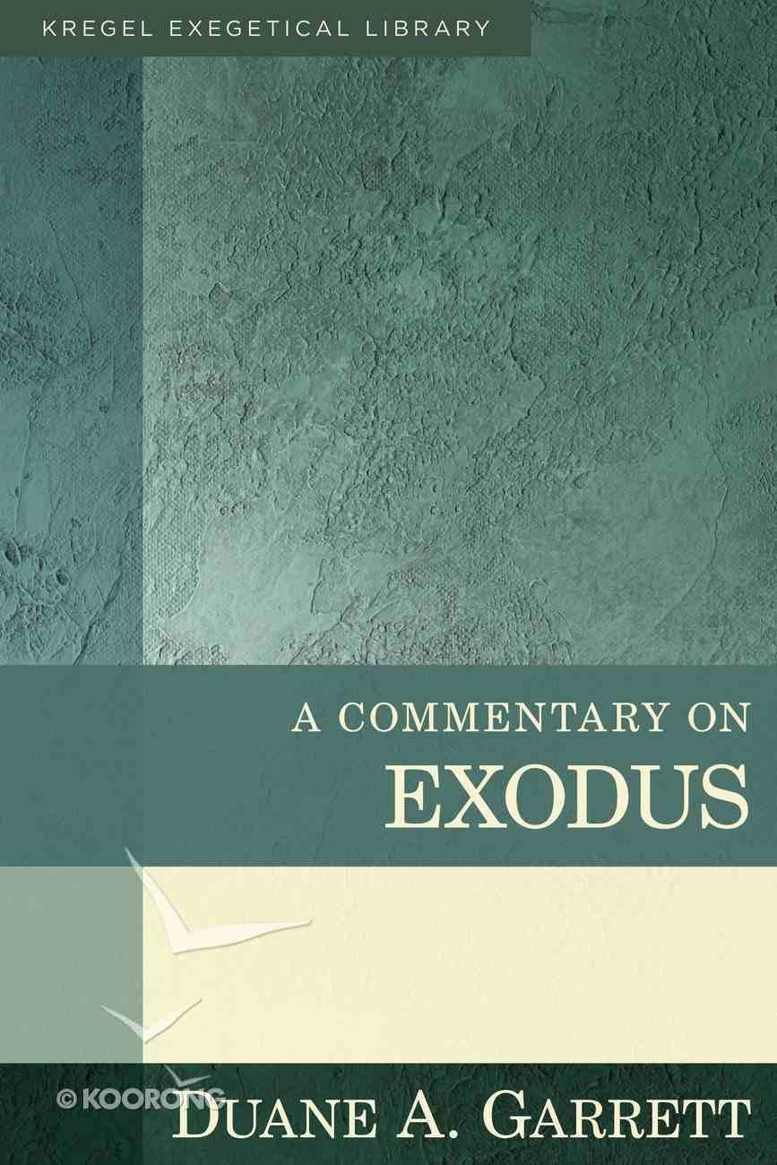 Kec: A Commentary on Exodus Hardback