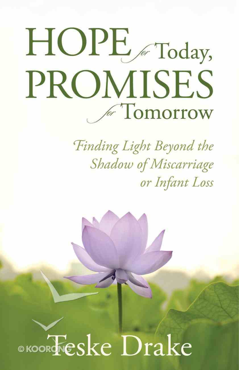 Hope For Today, Promises For Tomorrow Paperback