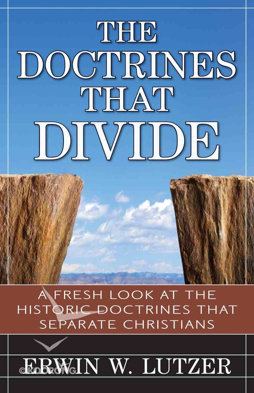 The Doctrines That Divide Paperback