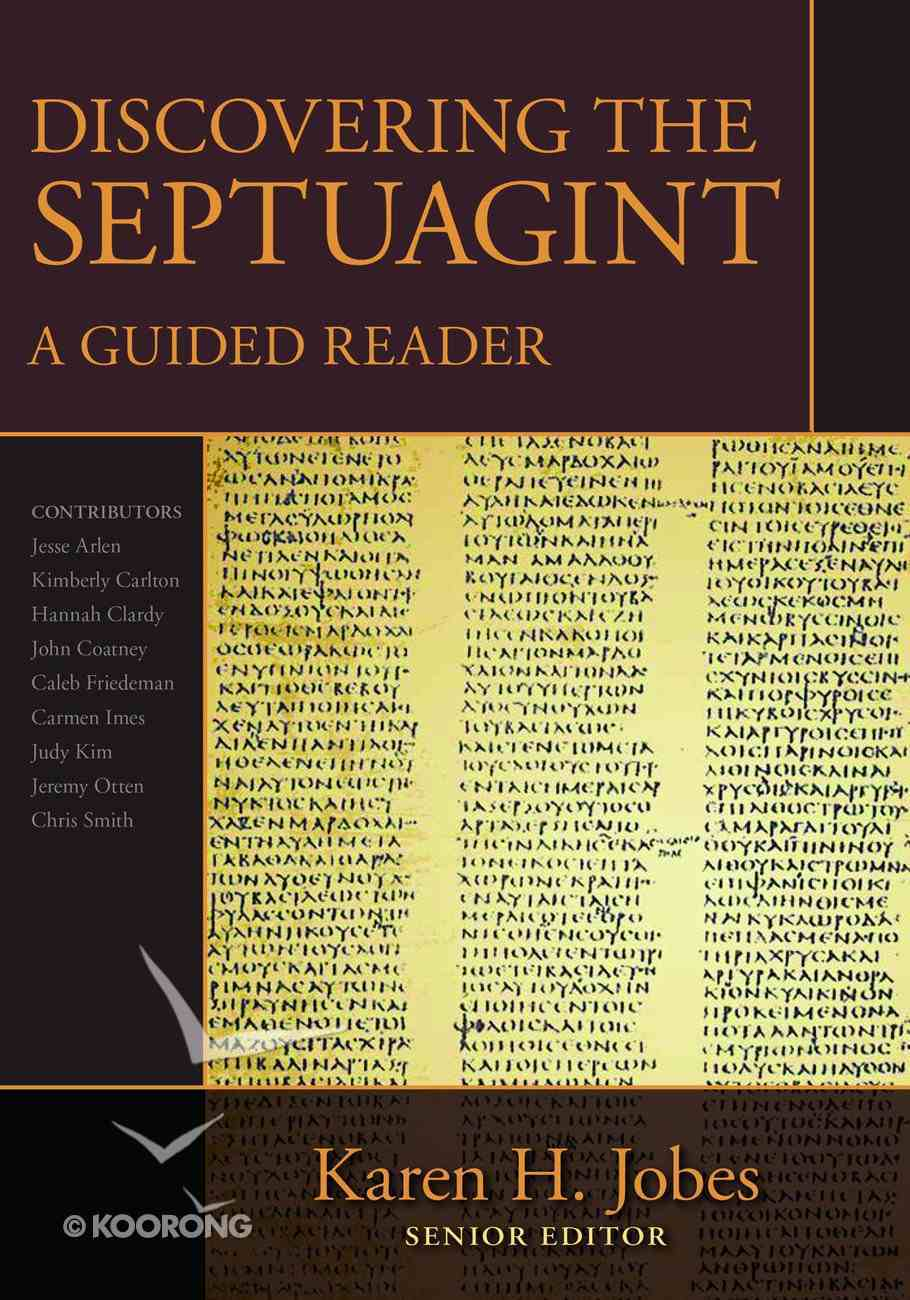 Discovering the Septuagint: A Guided Reader Hardback