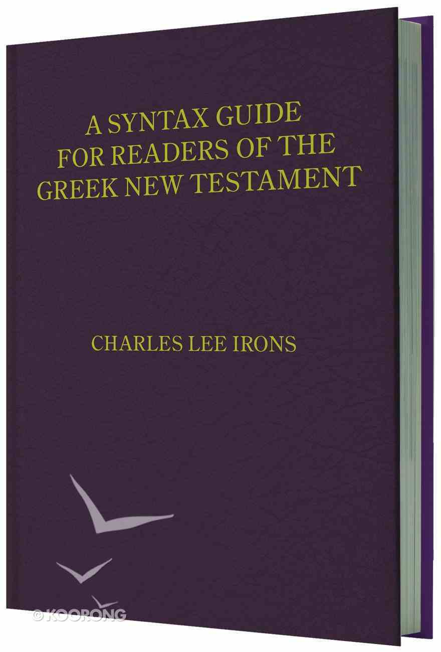 A Syntax Guide For Readers of the Greek New Testament Hardback