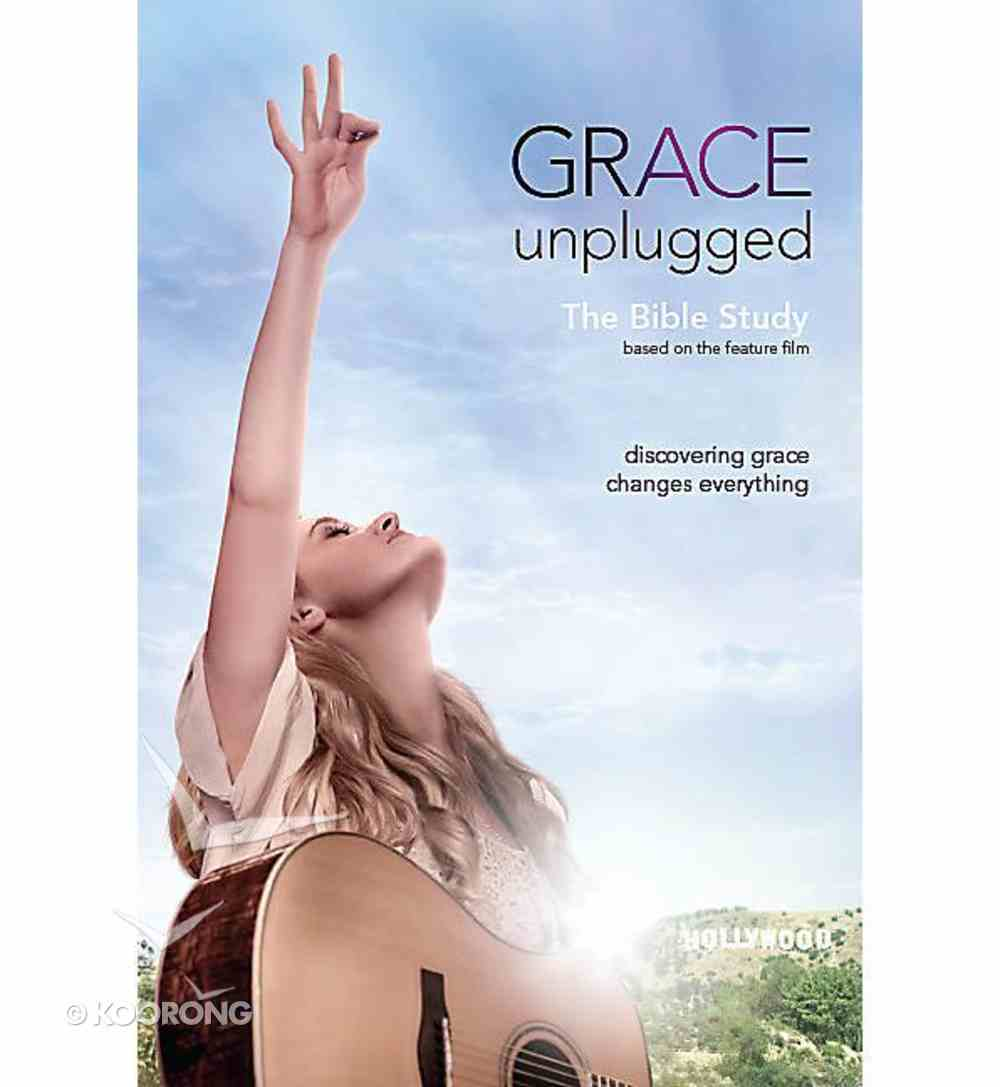Grace Unplugged: Bible Study (Leader Kit) Pack