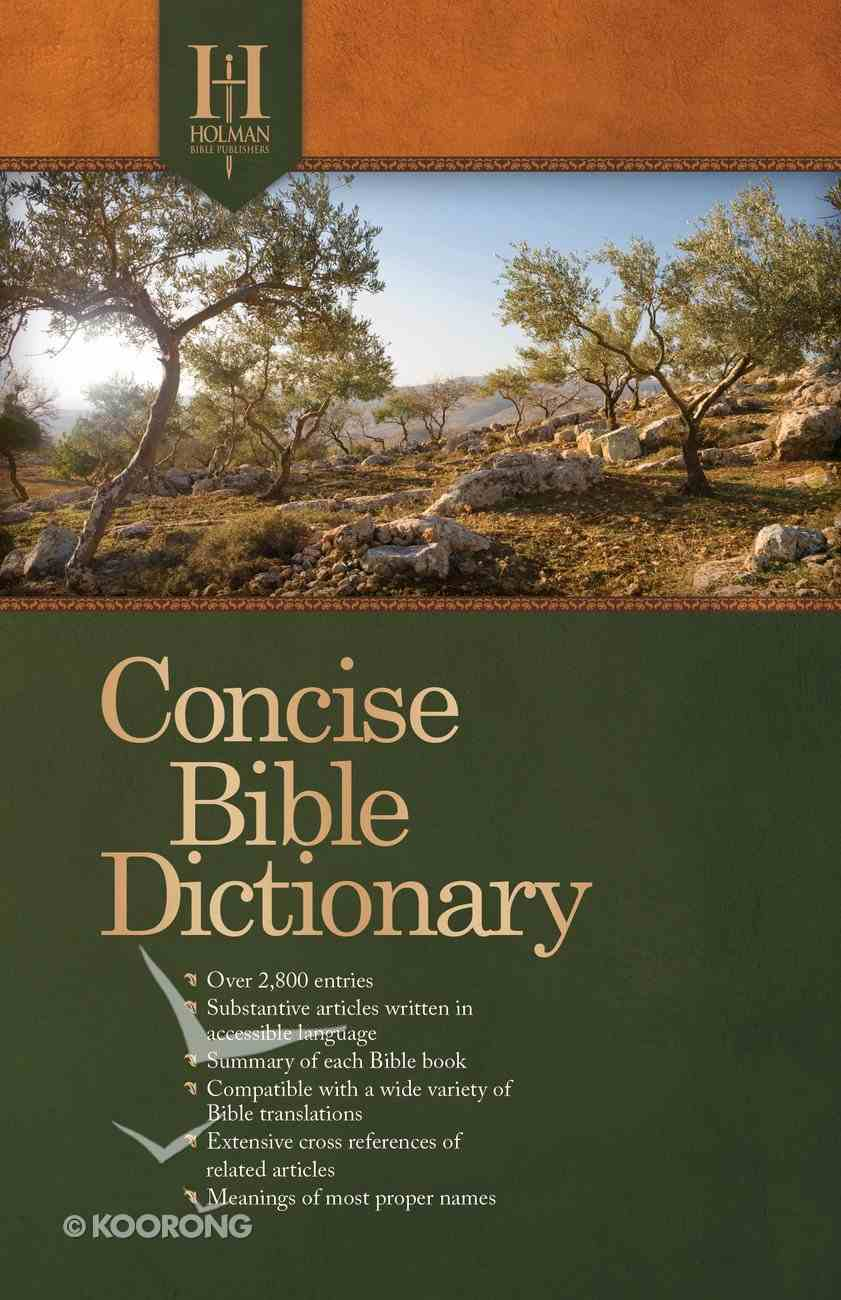 Holman Concise Bible Dictionary Paperback