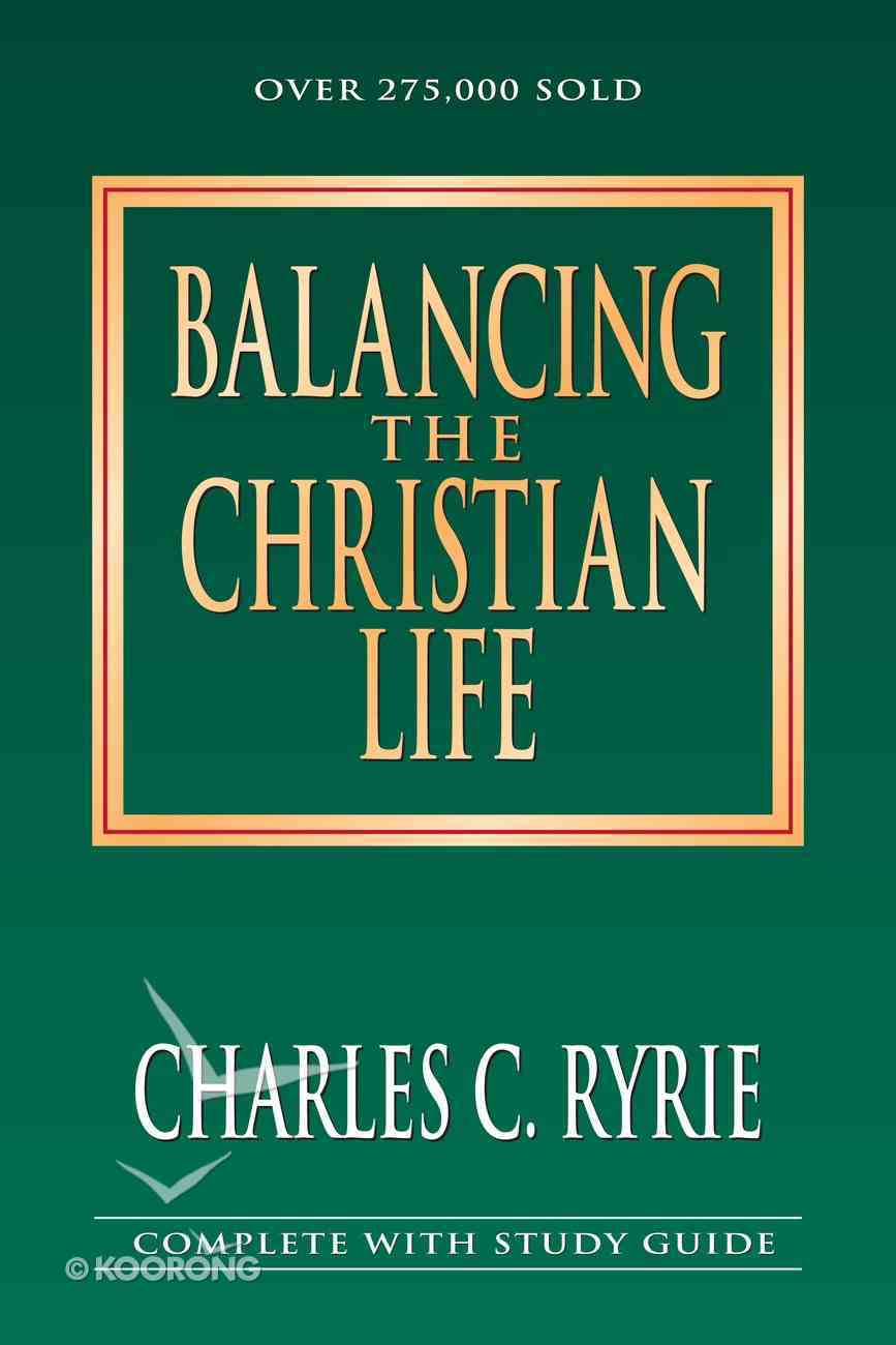 Balancing the Christian Life (25Th Anniv. Ed) (Study Guide) Paperback