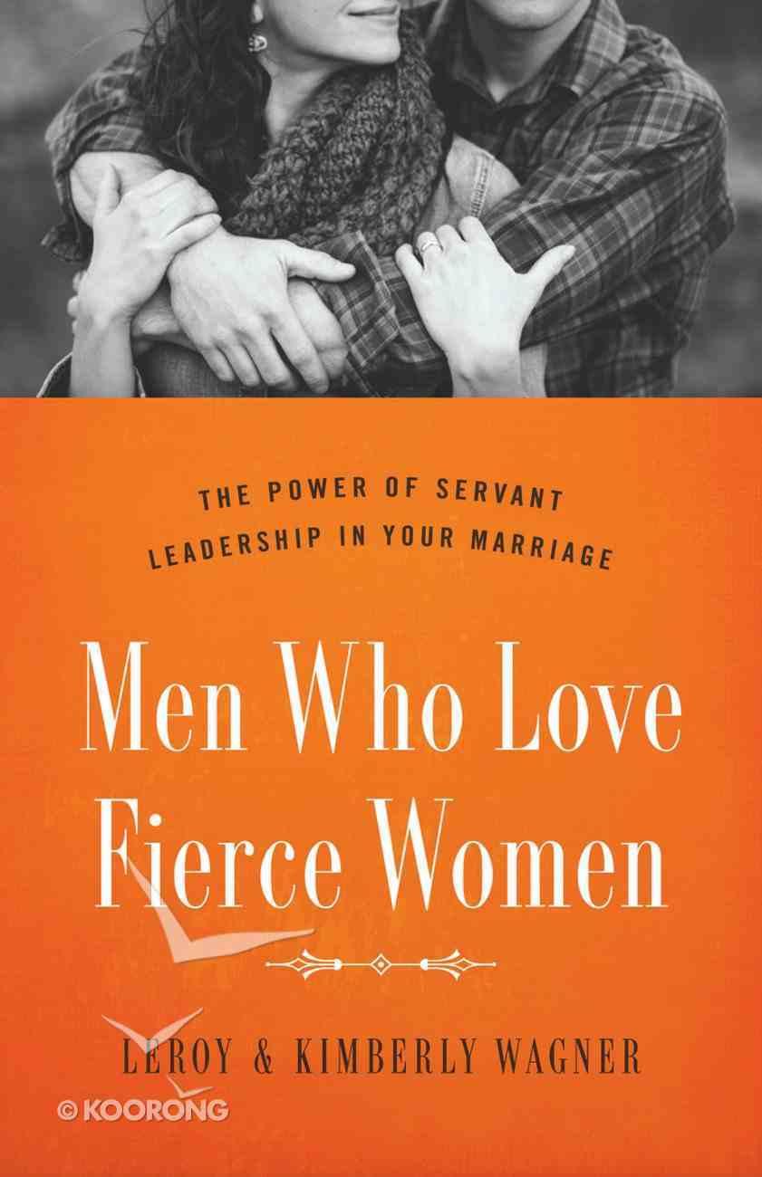 Men Who Love Fierce Women Paperback