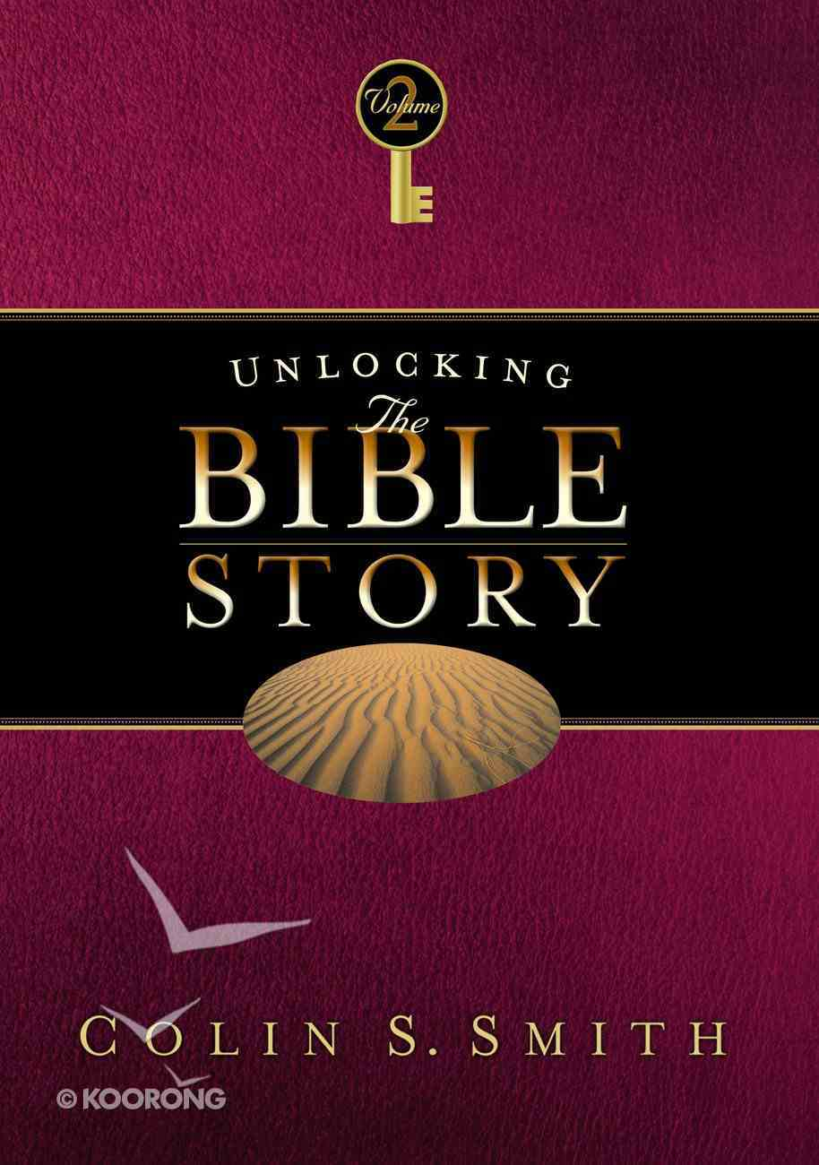 Unlocking the Bible Story: Old Testament (Vol 2) Paperback