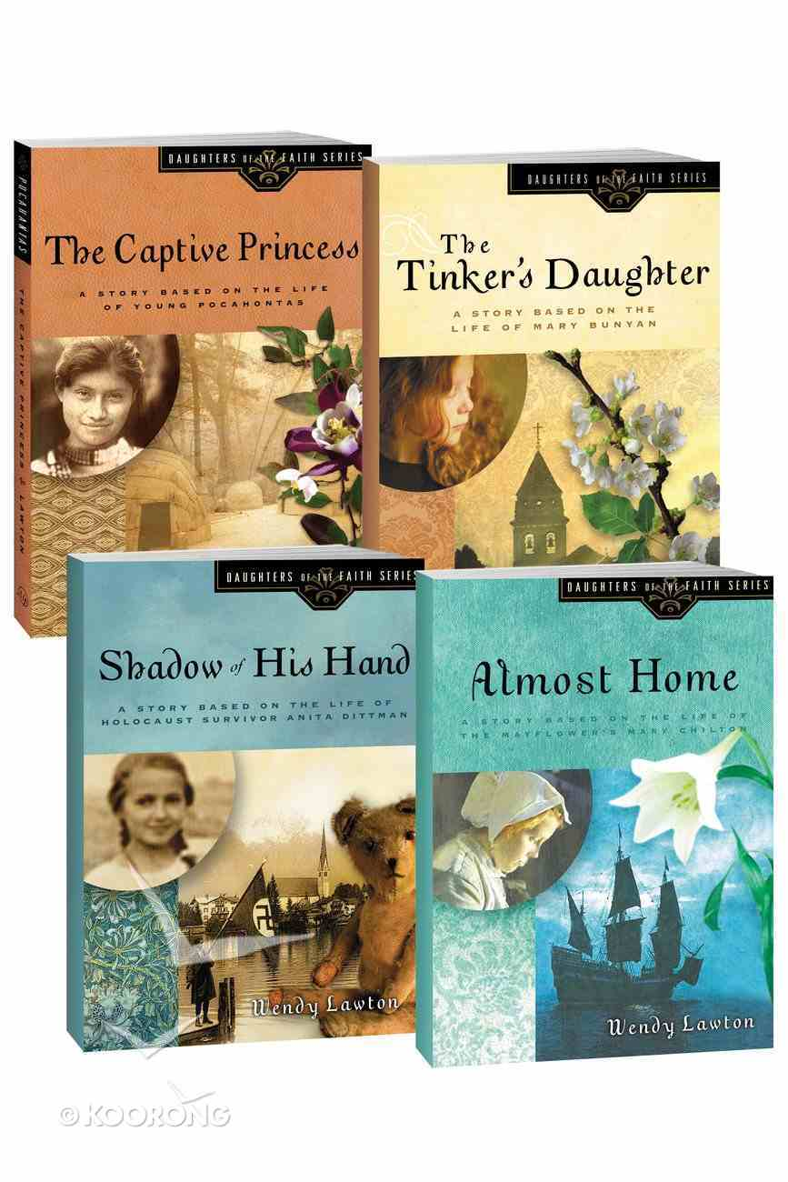 The Captive Princess/Shadow of His Hand/The Tinker's Daughter/Almost Home (Daughters Of The Faith Series) Pack