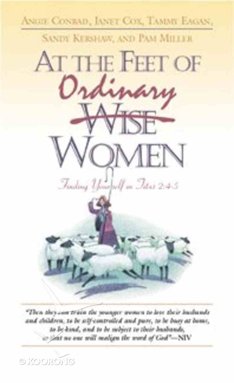 At the Feet of Ordinary Women Paperback