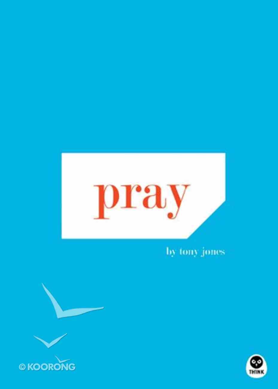 Pray Paperback