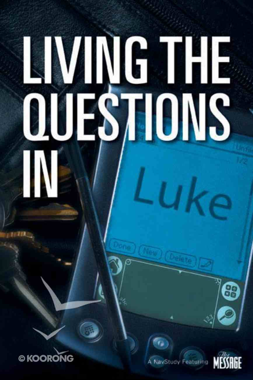Living the Questions in Luke Paperback