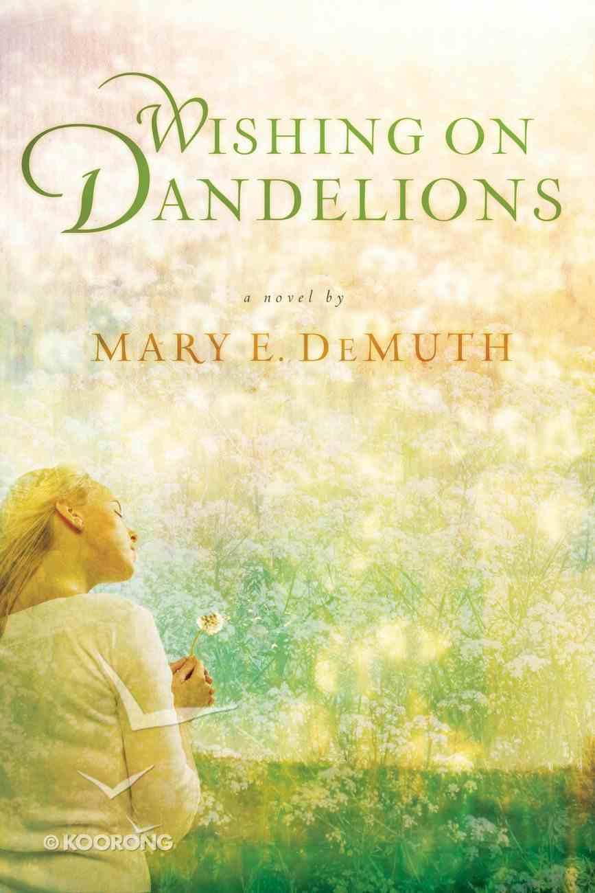 Wishing on Dandelions Paperback