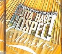 Album Image for Gotta Have Gospel Classics - DISC 1