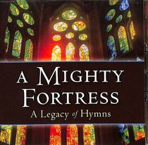 Album Image for A Mighty Fortress: A Legacy of Hymns (2 Cds) - DISC 1