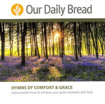 Album Image for Hymns of Comfort and Grace (2 CDS) (Our Daily Bread Series) - DISC 1