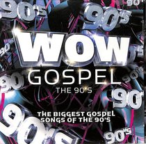 Album Image for Wow Gospel - the 90'S - DISC 1