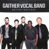 Album Image for Better Together (Gaither Vocal Band Series) - DISC 1