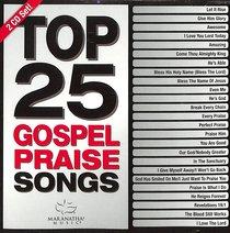 Album Image for Top 25 Gospel Praise Songs (2 Cds) - DISC 1