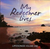 Album Image for Lifesongs #01: My Redeemer Lives - DISC 1